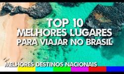 Top 10 Melhores Lugares para Viajar no Brasil